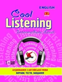 Cool listening Intermediate level. Аудіювання з англійської мови