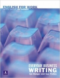 Everyday Business Writing (Intermediate level)